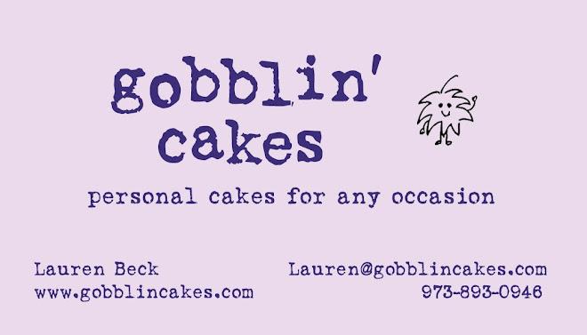 gobblin' cakes