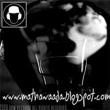 MATHAWAADA (The Ideologies)