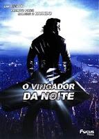 6 O Vingador da Noite