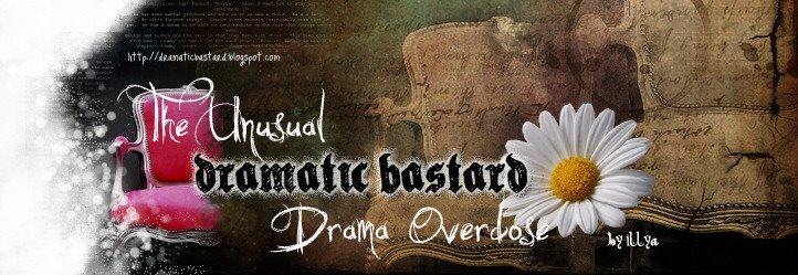 The Dramatic Bastard