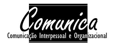 Comunica - Comunicação Interpessoal e Organizacional