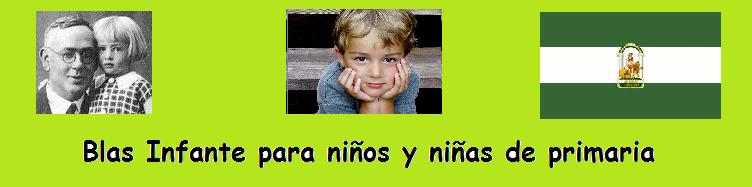 Blas Infante para niños y niñas de Primaria -