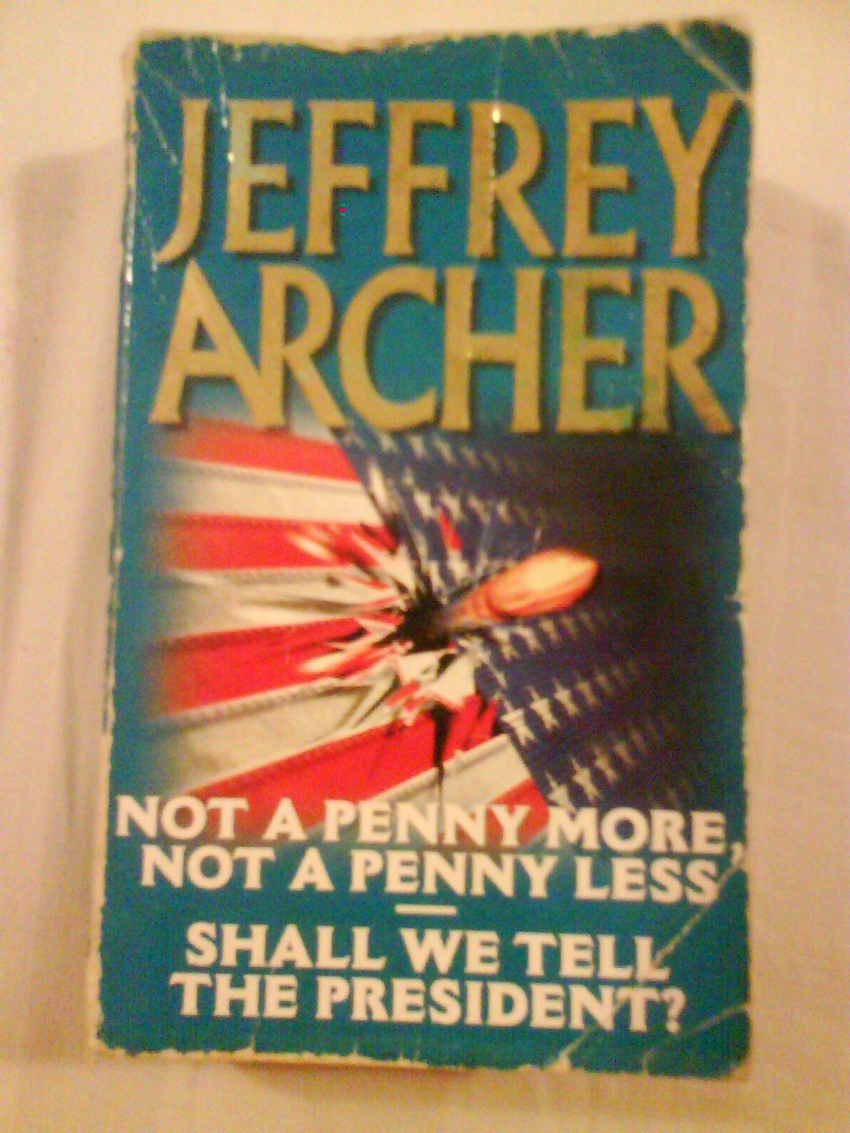 jeffrey archer not a penny Products 1 - 21 of 25  a special edition of not a penny more, not a penny less by jeffrey archer  reissued with a bright retro design to celebrate pan's 70th.