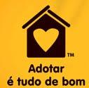 """""""Adotar é Tudo de Bom!!!"""