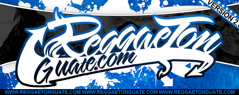 -----REGGAETONGUATE.COM-----