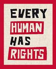 www.everyhumanhasrights.org