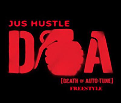Jus Hustle - D.O.A. Freestyle