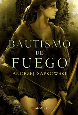 Saga ''Geralt de Rivia'', de Andrzej Sapkowski Bautismo+de+fuego