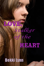 LOVE, Stalker of the Heart - Ebook