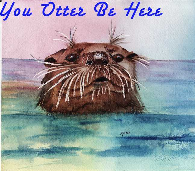 You Otter Be Here