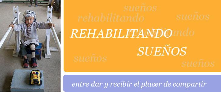 REHABILITANDO SUEÑOS