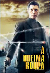 Baixar Filme À Queima Roupa [2006] (Dublado)