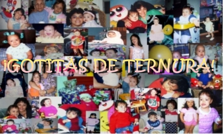 ¡GOTITAS DE TERNURA!