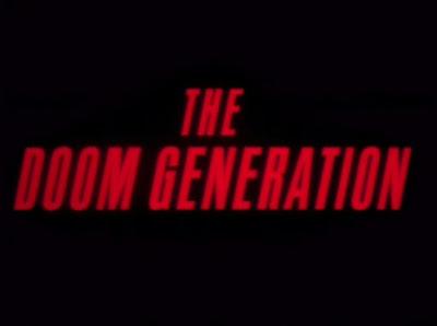 Inspiration: The Doom Generation (1995)