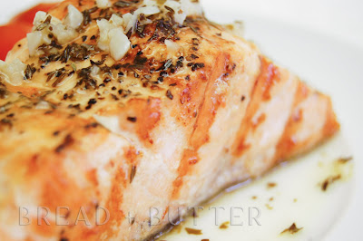 Bread + Butter: Grilled Salmon with Garlic Lemon Herb Butter