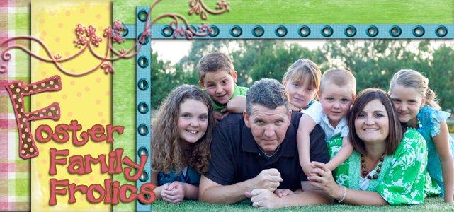 Foster Family Frolics