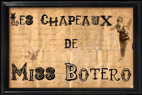 Les Petits Chapeaux de Miss Botero