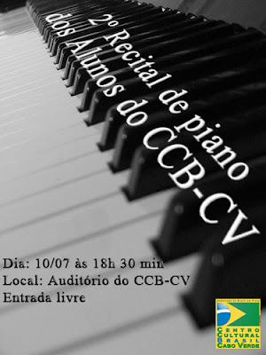 Centro Cultural Brasil - Cabo Verde - 2º RECITAL DE PIANO DOS ALUNOS