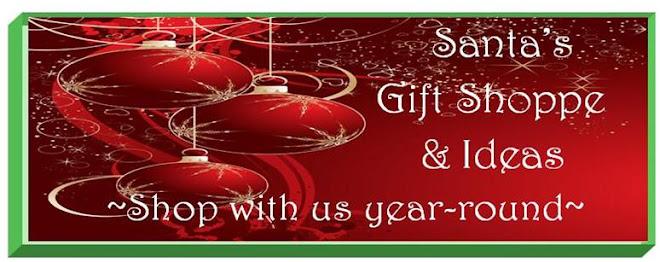 Santa's Gift Shoppe Year~Round
