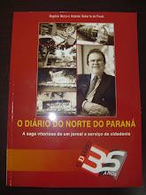 O Diário do Norte do Paraná - 35 anos (2009)