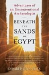 BENEATH THE SANDS OF EGYPT by Donald P. Ryan, Ph.D.