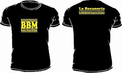 Luce tu camiseta BBM, Bacanes y Bacanas del Mundo.