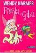 Pérola e Giba e outros da Pérola