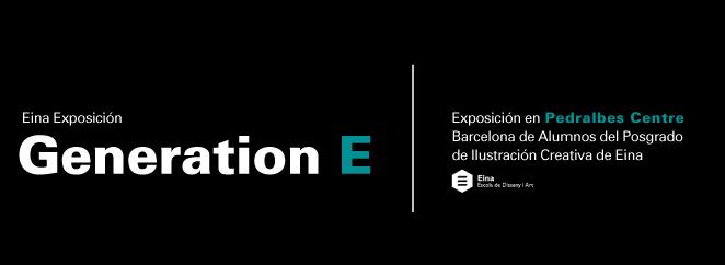 Eina Exposición Generation E