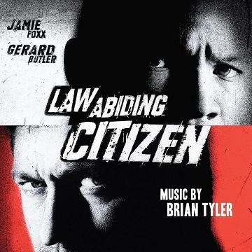 Law Abiding Citizen (by Brian Tyler)