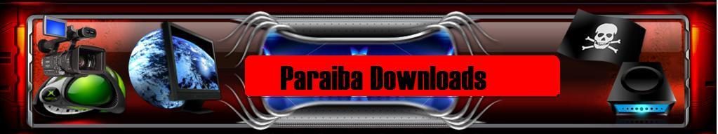 .:::Paraiba Downloads:::.