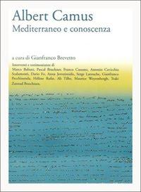 Albert Camus. Mediterraneo e conoscenza