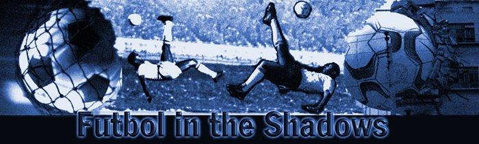 futbol in the shadows