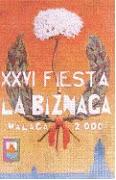 XXVI FIESTA LA BIZNAGA. AÑO 2000 SUSPENDIDA