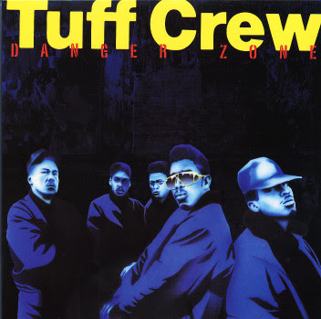 Tuff Crew - Danger Zone (1988)
