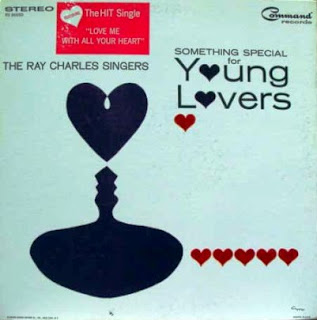 The Ray Charles Singers - Something Special for Young Lovers (1964)