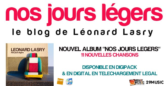 NOS JOURS LEGERS, LE BLOG DE LEONARD LASRY