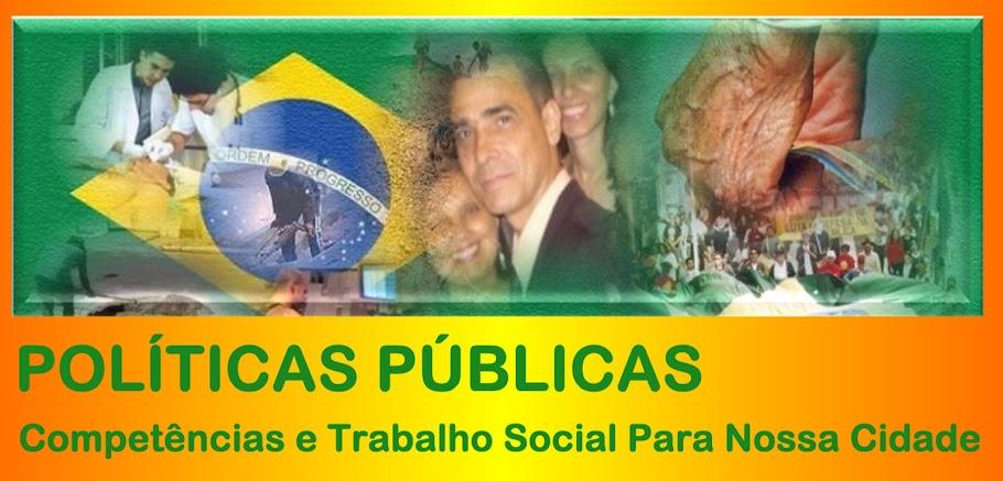 POLÍTICAS PÚBLICAS - Competências e Trabalho Social Para Nossa Cidade