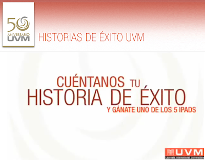 Convocatoria 50 Aniversario (UVM)Universidad del Valle de México Concurso gana uno de los 5 iPads y otros regalos sorpresa
