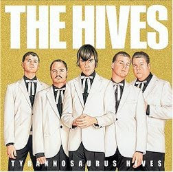 The Hives Tyrannosaurus Hives album cover