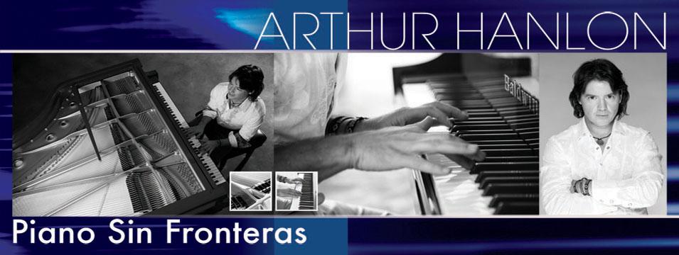 Arthur Hanlon Piano sin fronteras