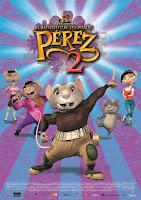 Pérez, el ratoncito de tus sueños 2 (El Ratón Pérez 2)