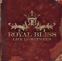 Royal Bliss - Life In Between