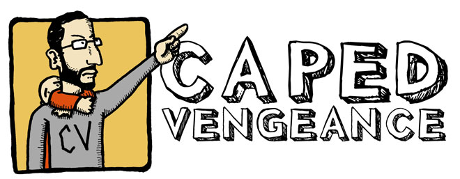 Caped Vengeance