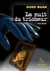 """""""La nuit du tricheur"""" Hugo Buan"""