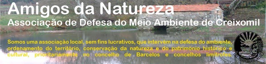 Amigos da Natureza - Associação de Defesa do Meio Ambiente de Creixomil