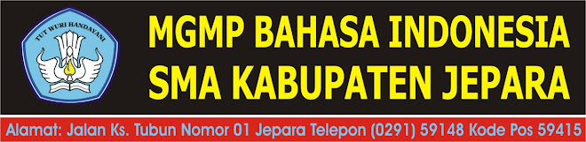 MGMP BAHASA INDONESIA SMA KABUPATEN JEPARA