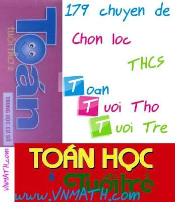 chuyen de boi duong hoc sinh gioi THCS, chuyen de toan hoc tuoi tre, tap chi toan tuoi tho, Toán tuổi thơ, đề thi tuyển sinh lớp 10