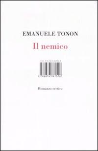 Sul+Romanzo+Blog+Emanuele+Tonon+Il+nemic