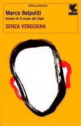 Sul+Romanzo_Senza+vergogna_Marco+Belpoli