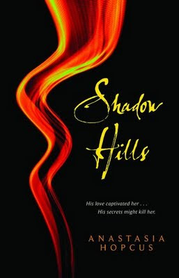 FYI: Shadow Hills by Anastasia Hopcus is available as an E-book